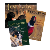 Three Book Set - Just Labs/Rooster/To The Point
