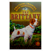 The Brittany: Amateurs Training with Professionals
